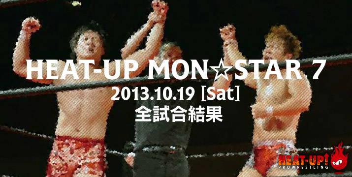 HEAT-UP MON☆STAR7
